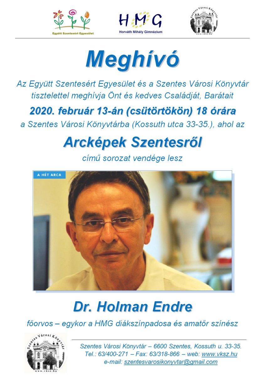 Arcképek Szentesről – Dr. Holman Endre