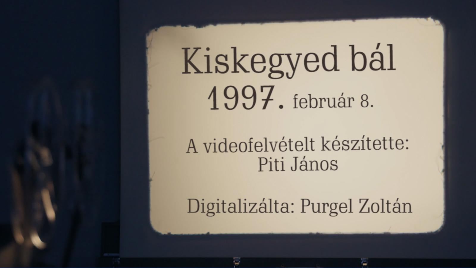 Kiskegyed bál – 1997. február 8.