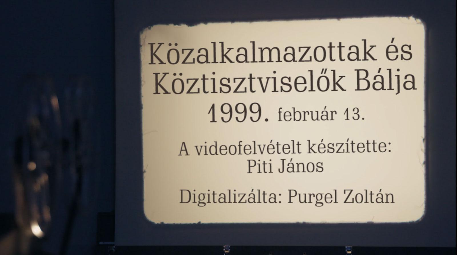 Közalkalmazottak és Köztisztviselők bálja – 1999.