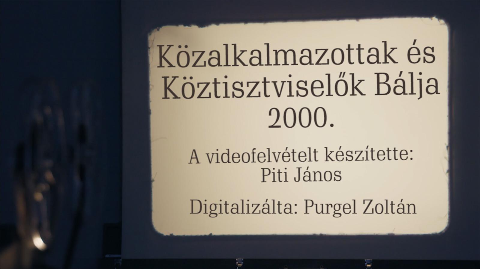 Közalkalmazottak és Köztisztviselők bálja – 2000.