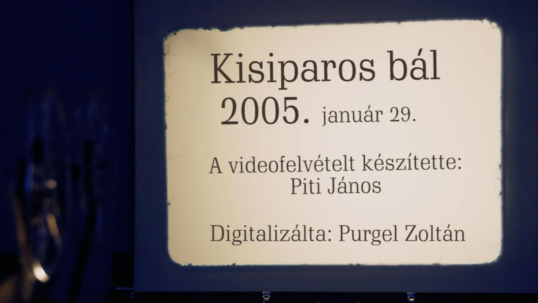 Kisiparos bál – 2005.